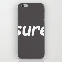 sure iPhone Skin