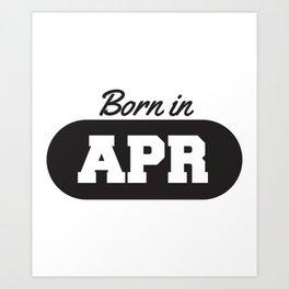 Born in April Art Print