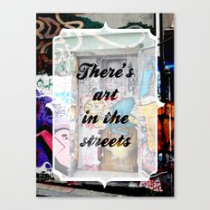 There's art in the streets Canvas Print