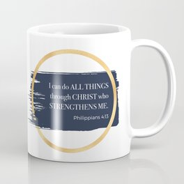 I can do all things through CHRIST Coffee Mug
