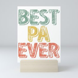 Mens Best Pa Ever T-Shirt Funny Father's Day Gift Shirt T-Shirt Mini Art Print