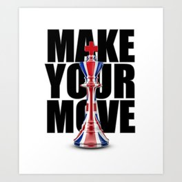 Make Your Move UK / 3D render of chess king with British flag Art Print