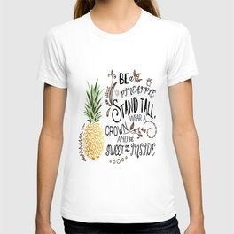 Be A Pineapple T-Shirt Funny Quote Tee sister t-shirts T-shirt
