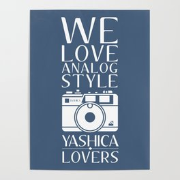 """We Love Analog"" Poster"