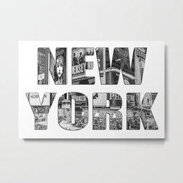 New York  B&W typography Metal Print