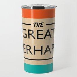 The Great Perhaps Travel Mug