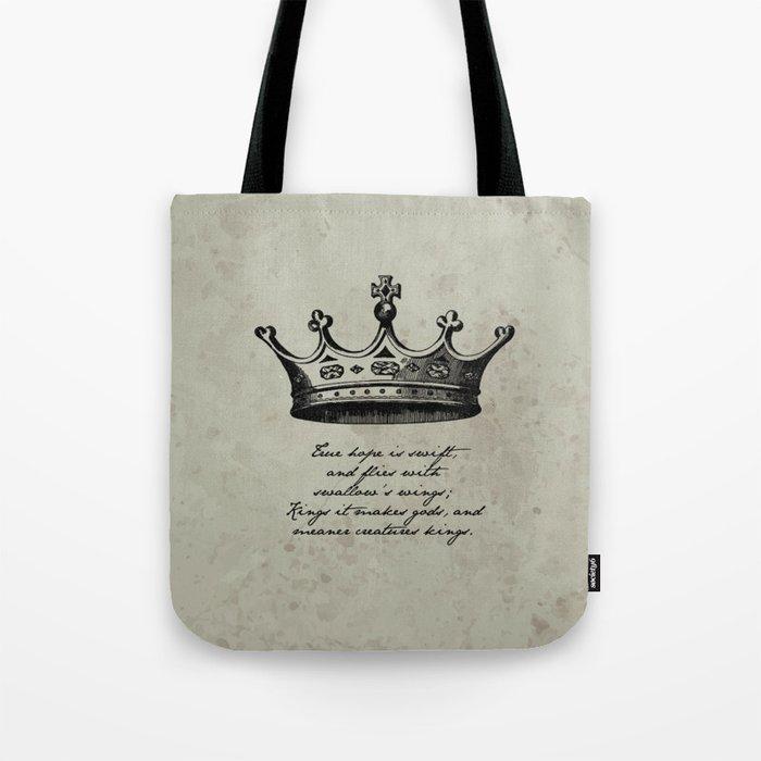 Shakespeare - Richard III - Kings it Makes Gods Tote Bag