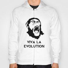 VIVA LA EVOLUTION Hoody