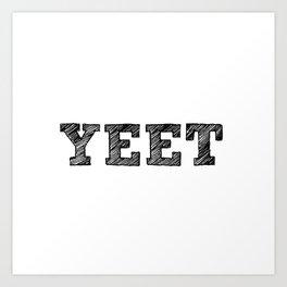 YEET Art Print