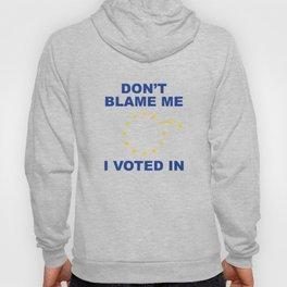 Don't Blame Me Hoody
