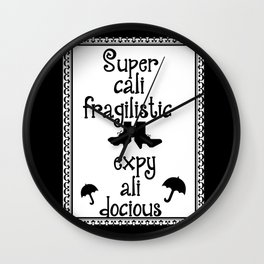 Mary Poppins Quote Wall Clock