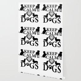 Keep Calm Love Dogs Wallpaper