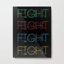 Fight Back Metal Print