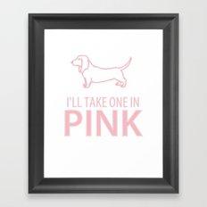 I'LL TAKE ONE IN PINK - DOG Framed Art Print