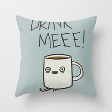 Drink Me Coffee Throw Pillow