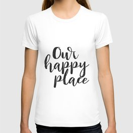 Our Happy Place Printable Kitchen Wall Art Digital Download Love Quote Black and White Large Poster T-shirt