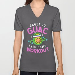 About To Guac This Damn Workout Unisex V-Neck