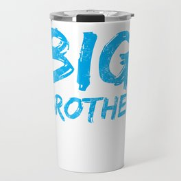 Big Brother Again Gift Promoted to Big Brother New Baby Sibling Travel Mug