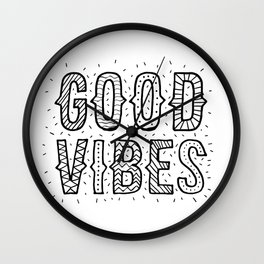 Good Vibes - Black on White (Customer Request) Wall Clock