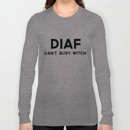 DIAF Long Sleeve T-shirt
