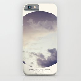 There Is Another World iPhone Case