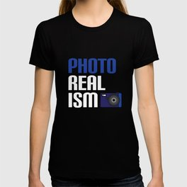 Realists Quote T-Shirt Design Photo Real Ism T-shirt