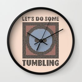 Let's Do Some Tumbling Wall Clock