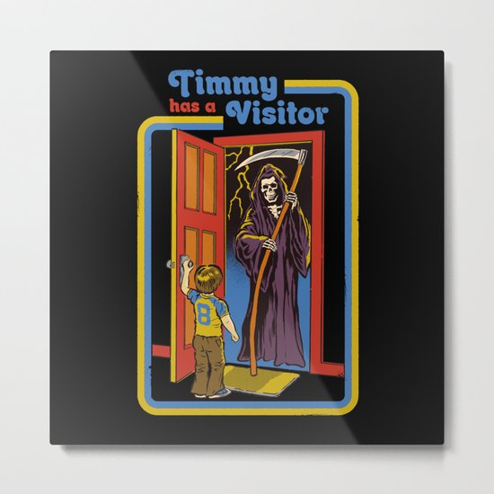 TIMMY HAS A VISITOR Metal Print