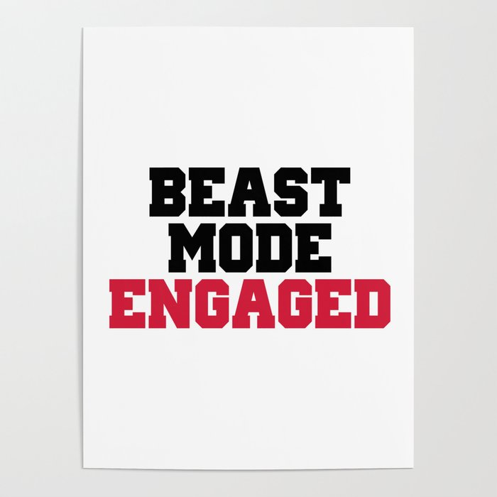 Beast Mode Engaged Gym Quote Poster By Jcanimals