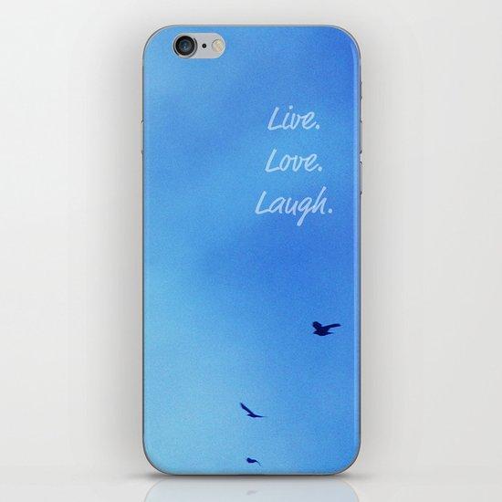 Live. Love. Laugh.  iPhone & iPod Skin