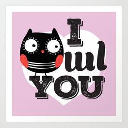 I OWL YOU Art Print