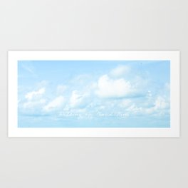 Walking On Cloud Nine  Art Print