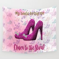 heels Wall Tapestries featuring My High Heels Make Me Closer to the Stars by naturessol