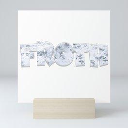 Froth Mini Art Print