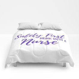 Saftey First Drink with a Nurse - Purple Comforters