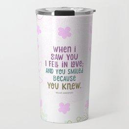 When I Saw You, I Fell in lLove Travel Mug