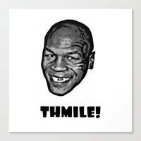mike tyson Canvas Prints featuring MIKE TYSON  |  THMILE! by Silvio Ledbetter