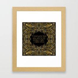 Bette Davis Quote - Not Doing It Right Framed Art Print