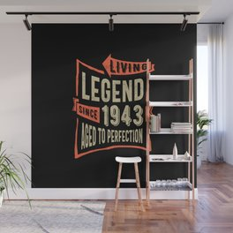 Legend Since 1943 Birthday Gift Wall Mural