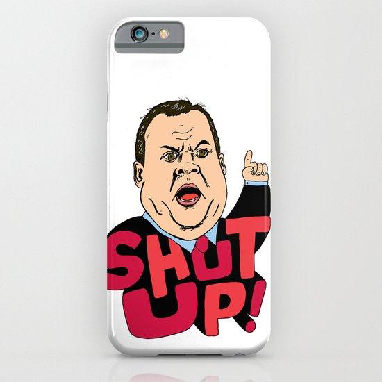 "Christie says ""Shut up!"" iPhone & iPod Case"