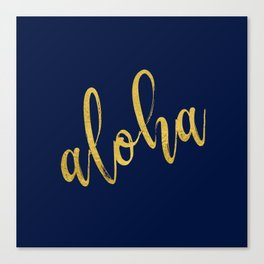 Aloha gold brush script on midnight navy blue glam summer design Canvas Print