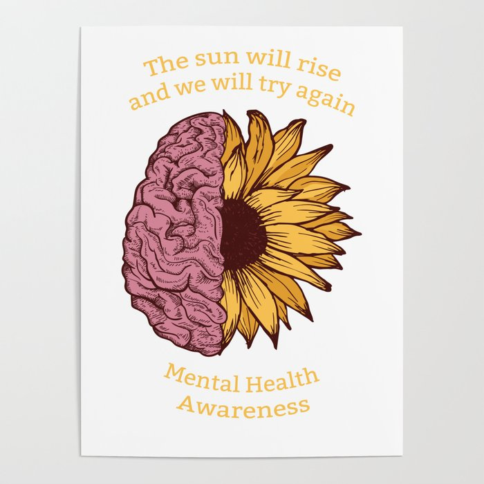 The Sun Will Rise Mental Health Awareness Poster By