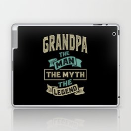 Grandpa The Myth The Legend Laptop & iPad Skin