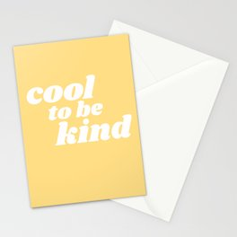 cool to be kind Stationery Cards