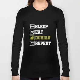 Awesome Sleep Eat Durian Repeat Tropical Fruit  Long Sleeve T-shirt
