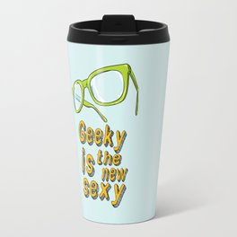 Geeky and proud of it Travel Mug