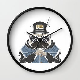 Pug king of the street Wall Clock
