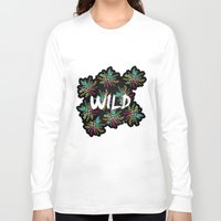 into the wild Long Sleeve T-shirts featuring Wild by Camila Escat