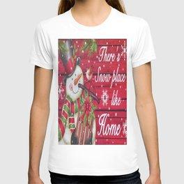 Snow Place Like Home T-shirt