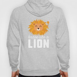 Brave like a lion T-Shirt for all Ages Ddsaq Hoody